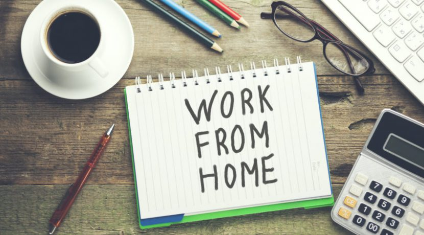 TIPS ON WORKING FROM HOME DURING COVID-19
